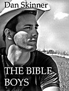 The Bible Boys by Dan Skinner