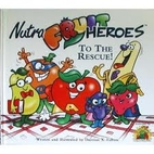 Nutra Fruit Heroes to the Rescue by Damian X…