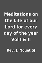 Meditations on the Life of our Lord for…