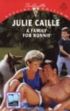 Family for Ronnie by Julie Caille