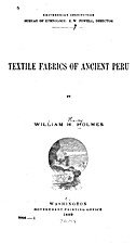 Textile Fabrics of Ancient Peru by William…