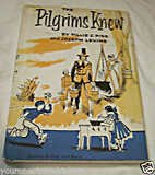 The Pilgrims Knew by Tillie S. Pine