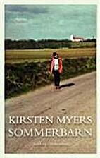 Sommerbarn : roman by Kirsten Myers