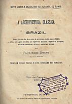 A Architectura classica no Brazil by…
