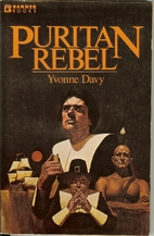 Puritan rebel (Banner books) by Yvonne Davy