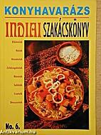 Konyhavarázs No. 6. Indiai Szakácskönyv…