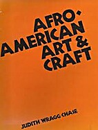 Afro-American art and craft by Judith Wragg…