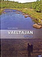 Vaeltajan opas by Jouni Laaksonen