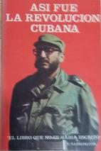 Así fue la revolución cubana 1952-1959 by…