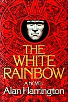 The white rainbow by Alan Harrington