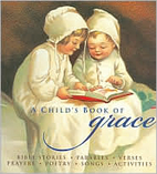 A Child's Book of Grace by Wendy Wax