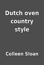 Dutch oven country style by Colleen Sloan