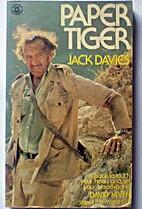Paper Tiger by Jack Davies