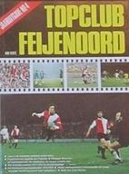 Topclub Feijenoord: Jaarboek Nr. 4 by Rob…