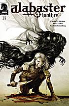 Alabaster Wolves #1 by Caitlin R. Kiernan