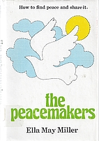 The peacemakers: How to find peace and share…