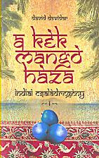 A kék mangó háza indiai…