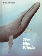 The Blue Whale: The Story of Big Blue (Books…