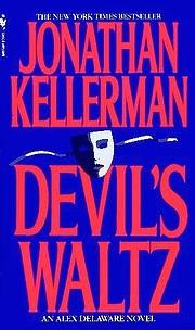 Devil's Waltz: An Alex Delaware Novel…