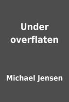 Under overflaten by Michael Jensen