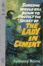 The Lady in Cement by Anthony Rome
