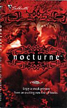 Nocturne, On Sale October 2006: Desire Calls…
