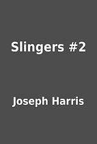Slingers #2 by Joseph Harris