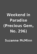 Weekend in Paradise (Precious Gem, No. 296)…