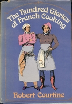 The hundred glories of French cooking by…