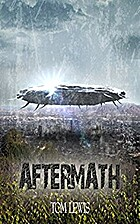 Aftermath (After the Fall, #1) by Tom Lewis