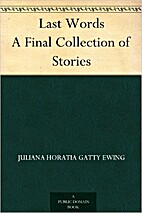 Last Words A Final Collection of Stories by…