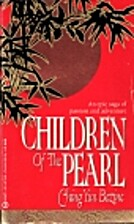 Children of the Pearl by Ching Yun Bezine