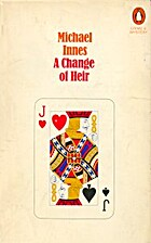 A Change of Heir by Michael Innes