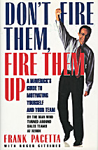 Don't Fire Them, Fire Them Up: A Maverick's…
