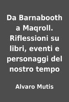 Da Barnabooth a Maqroll. Riflessioni su…