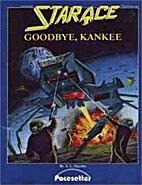 Star Ace: Goodbye, Kankee by A.L. Hayday