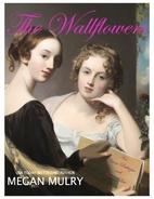 The Wallflowers by Megan Mulry