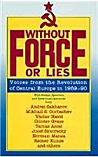 Without Force or Lies: Voices from the…