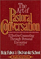 The Art of Pastoral Conversation by Heije…