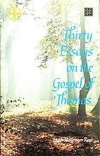 Thirty Essays on the Gospel of Thomas by…