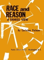 Race and Reason: A Yankee View by Carleton…