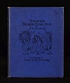 Through Merrie England by F. L. Stevens