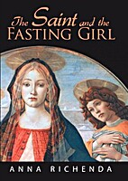 The Saint and the Fasting Girl by Anna…