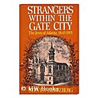 Strangers Within the Gate City: The Jews of…