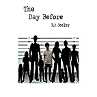 The Day Before by R.J. Seeley