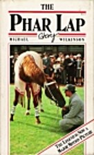The Phar Lap Story by Michael Wilkinson