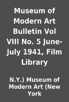 Museum of Modern Art Bulletin Vol VIII No. 5…