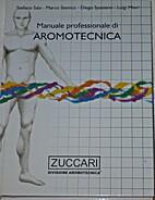 Manuale professionale di aromotecnica: con…