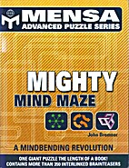 Mensa Mighty Mind Maze by John Bremmer