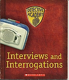 Interviews and Interrogations (Detective…